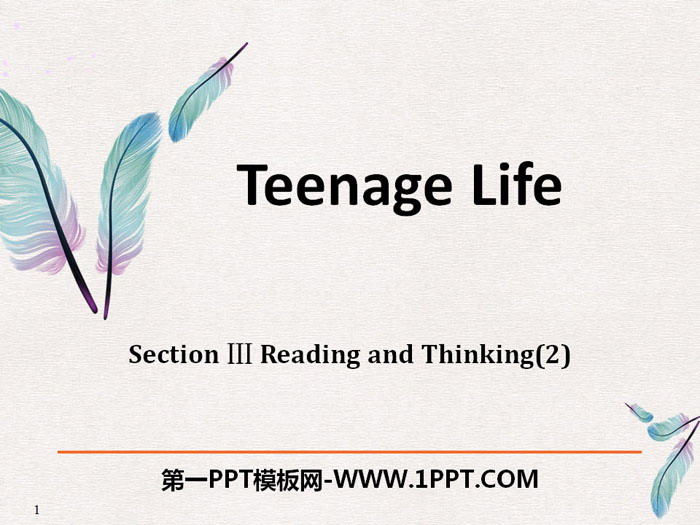 《Teenage Life》Reading and Thinking PPT�n件