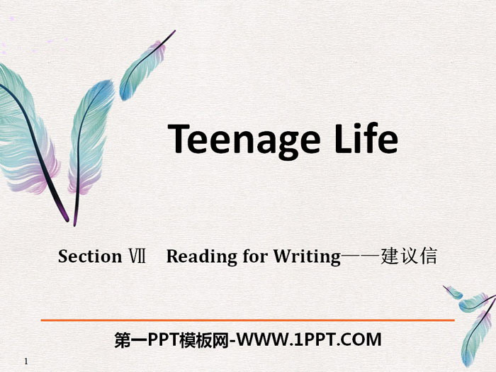 《Teenage Life》Reading for Writing PPT