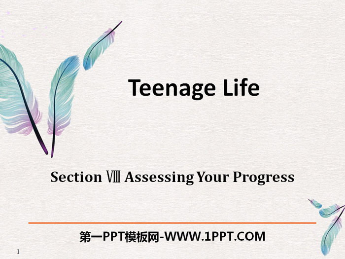 《Teenage Life》Assessing Your Progress PPT
