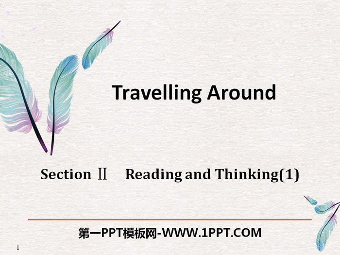 《Travelling Around》Reading and Thinking PPT