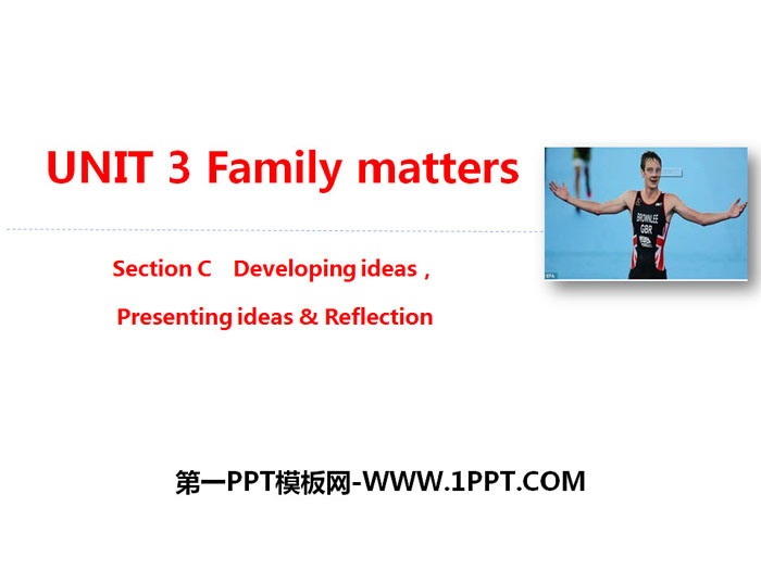 《Family matters》Section C PPT