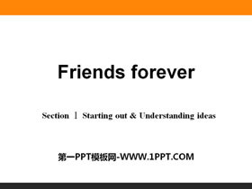 《Friends forever》Section ⅠPPT