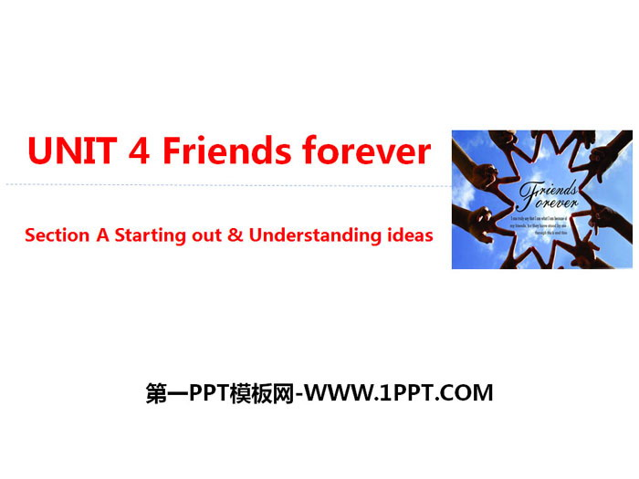 《Friends forever》Section A PPT