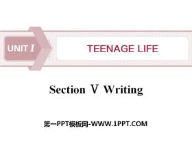 《Teenage Life》Writing PPT