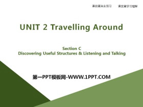 《Travelling Around》Section C PPT