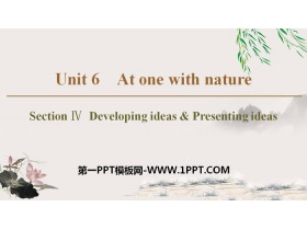 《At one with nature》Section ⅣPPT�n件