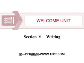 《Welcome Unit》Writing PPT�n件