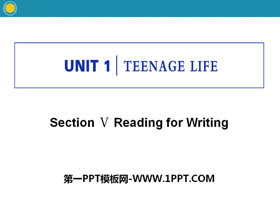 《Teenage Life》Reading for Writing PPT�n件