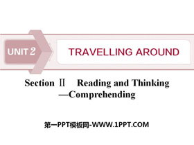 《Travelling Around》Reading and Thinking PPT下�d