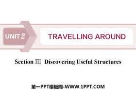 《Travelling Around》Discovering Useful Structures PPT�n件