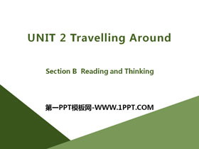 《Travelling Around》Section B PPT