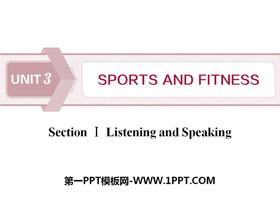 《Sports and Fitness》Listening and Speaking PPT�n件