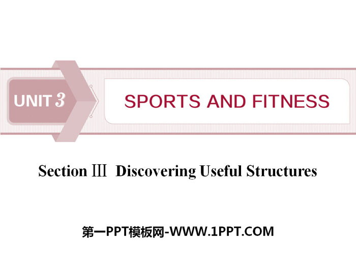 《Sports and Fitness》Discovering Useful Structures PPT�n件