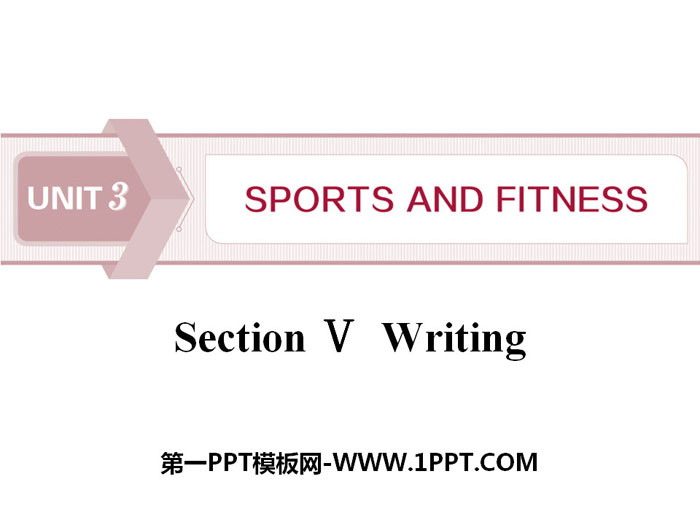《Sports and Fitness》Writing PPT