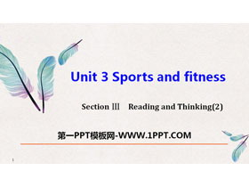 《Sports and Fitness》Reading and Thinking PPT教�W�n件