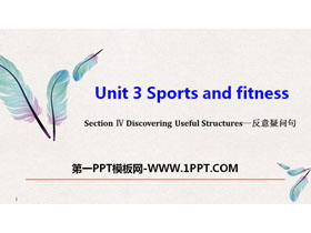 《Sports and Fitness》Discovering Useful Structures PPT下�d