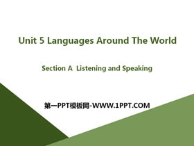 《Languages Around The World》Section A PPT