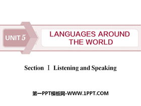 《Languages Around The World》Listening and Speaking PPT课件