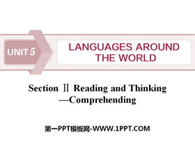 《Languages Around The World》Reading and Thinking PPT下载
