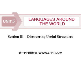 《Languages Around The World》Discovering Useful Structures PPT课件