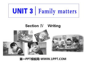 《Family matters》Section ⅣPPT�n件