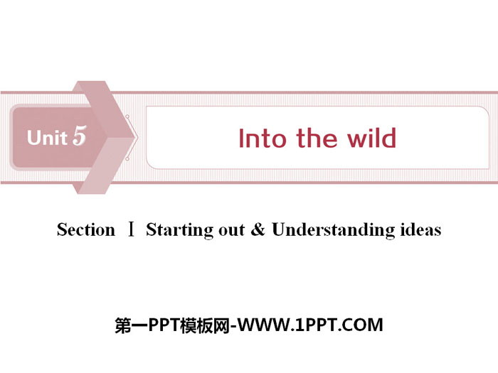《Into the wild》Section ⅠPPT下�d