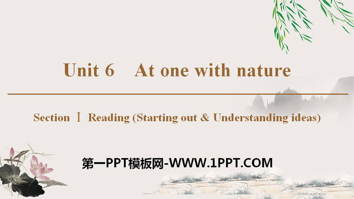 《At one with nature》Section ⅠPPT�n件