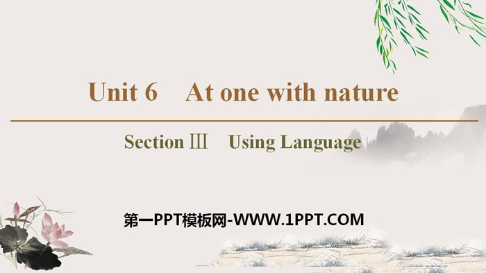 《At one with nature》Section ⅢPPT�n件