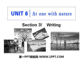 《At one with nature》Section ⅣPPT教�W�n件