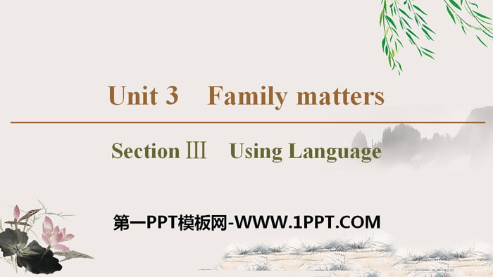 《Family matters》Section ⅢPPT教�W�n件