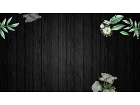 黑色木纹绿叶鲜花PPT背景图片