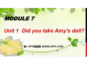 《Did you take Amy's doll?》PPT�n件