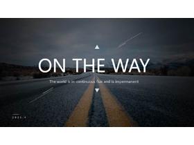 黑色图片杂志风《ON THE WAY》欧美PPT模板