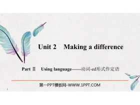 《Making a difference》PartⅡ PPT�n件