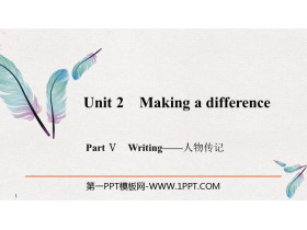 《Making a difference》PartⅤ PPT�n件
