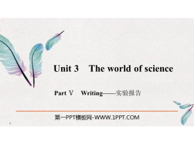 《The world of science》PartⅤ PPT�n件