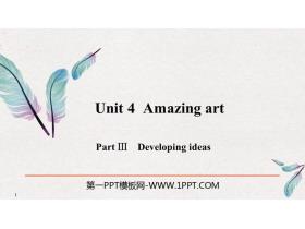 《Amazing art》PartⅢ PPT�n件