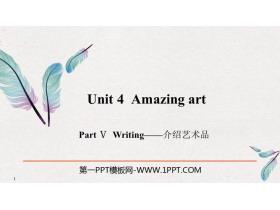 《Amazing art》PartⅤ PPT�n件
