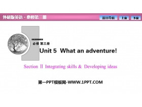 《What an adventure!》SectionⅡ PPT�n件