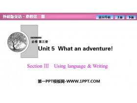 《What an adventure!》SectionⅢ PPT�n件
