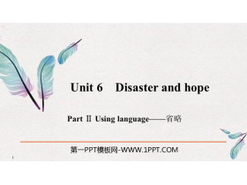 《Disaster and hope》PartⅡ PPT�n件