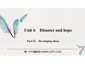 《Disaster and hope》PartⅢ PPT�n件