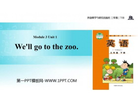 《We'll go to the zoo》PPT教�W�n件