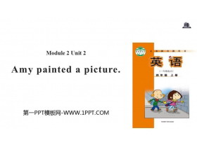 《Amy painted a picture》PPT教�W�n件