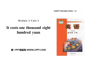 《It costs one thousand eight hundred yuan》PPT教�W�n件