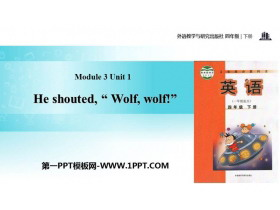 《He shouted'Wolf,wolf!'》PPT教�W�n件