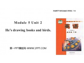 《He's drawing books and birds》PPT教�W�n件