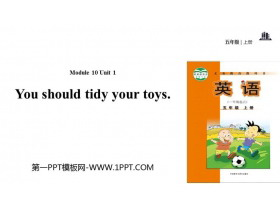 《You should tidy your toys》PPT教�W�n件