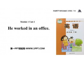 《He worked in an office》PPT教�W�n件