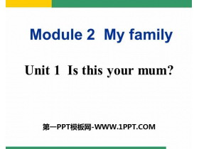 《Is this your mum》PPT�n件下�d
